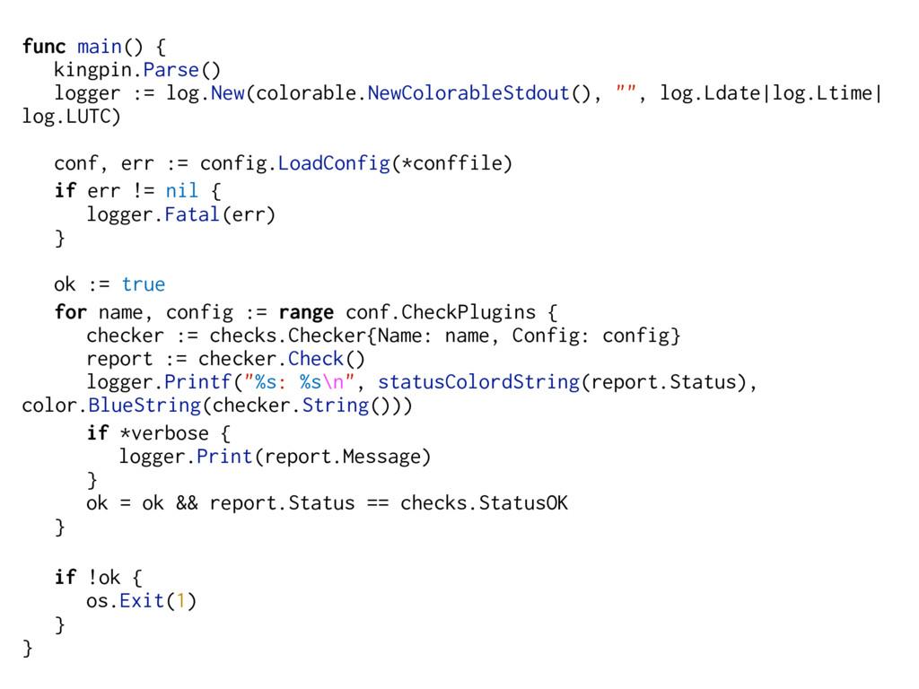 func main() { kingpin.Parse() logger := log.New...