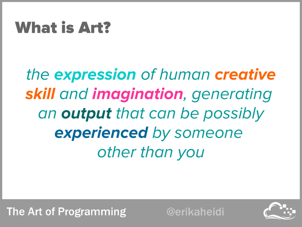 What is Art? the expression of human creative s...