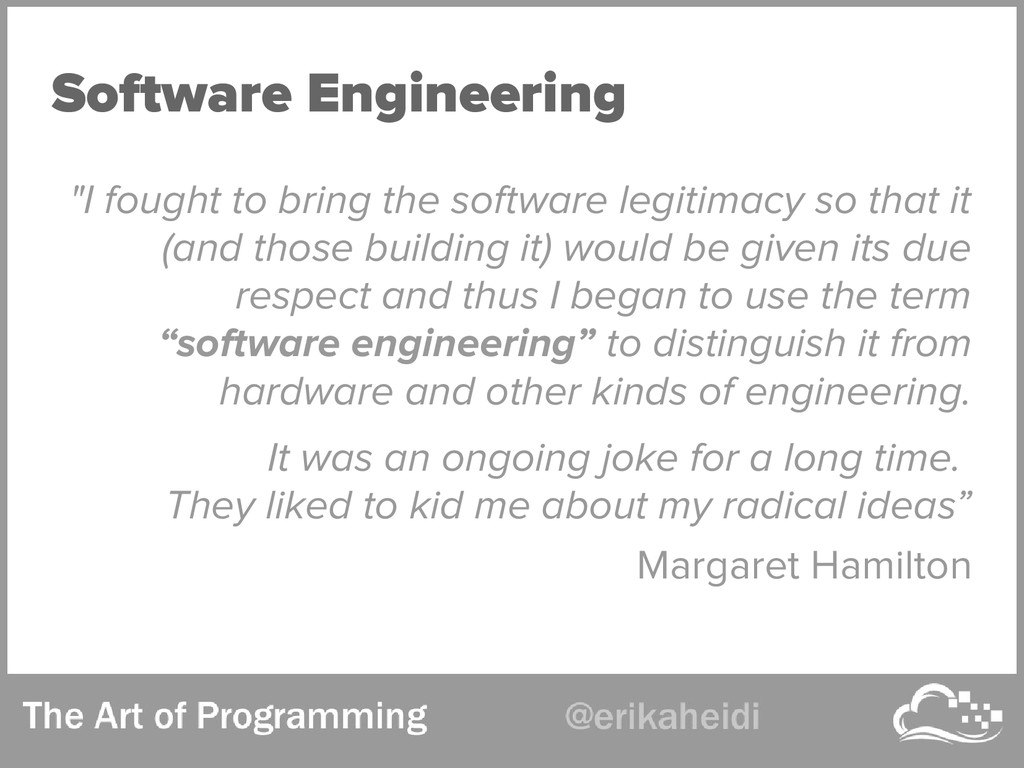 "Software Engineering ""I fought to bring the sof..."
