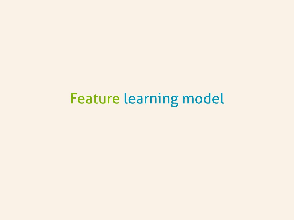 Feature learning model