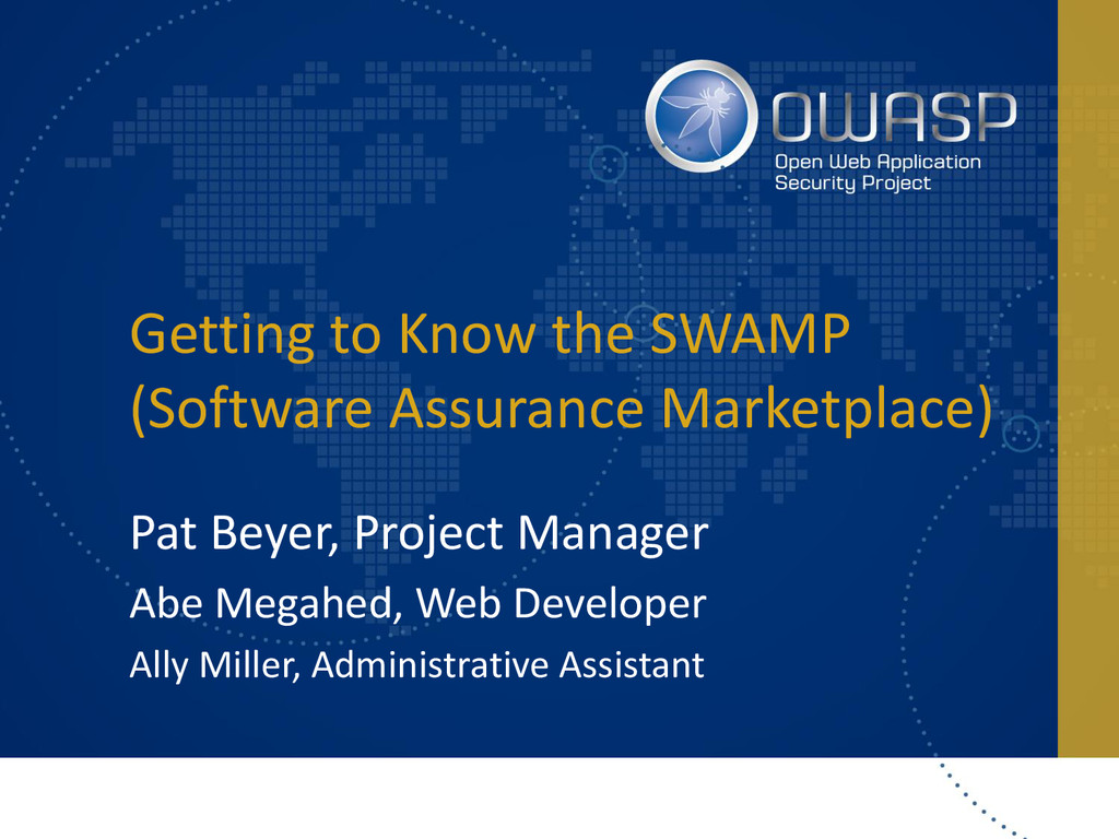 Getting to Know the SWAMP (Software Assurance M...