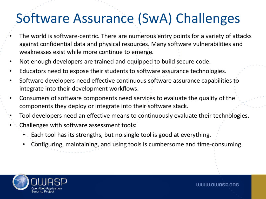 Software Assurance (SwA) Challenges • The world...