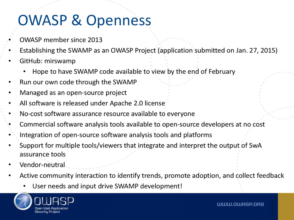 OWASP & Openness • OWASP member since 2013 • Es...