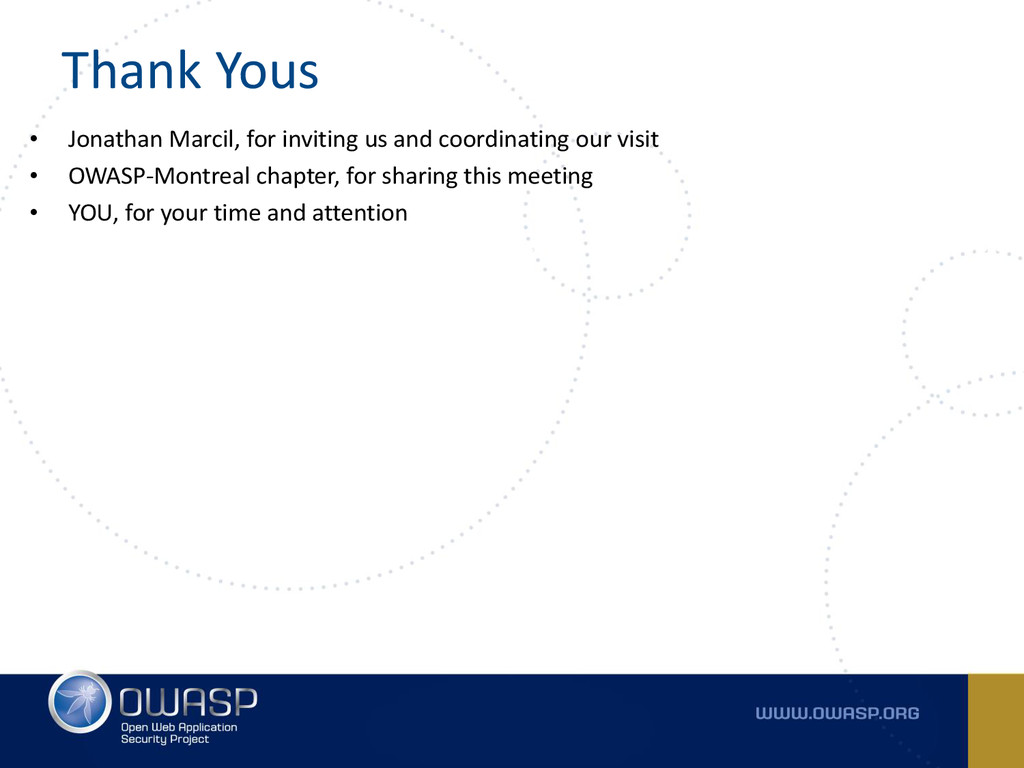 Thank Yous • Jonathan Marcil, for inviting us a...