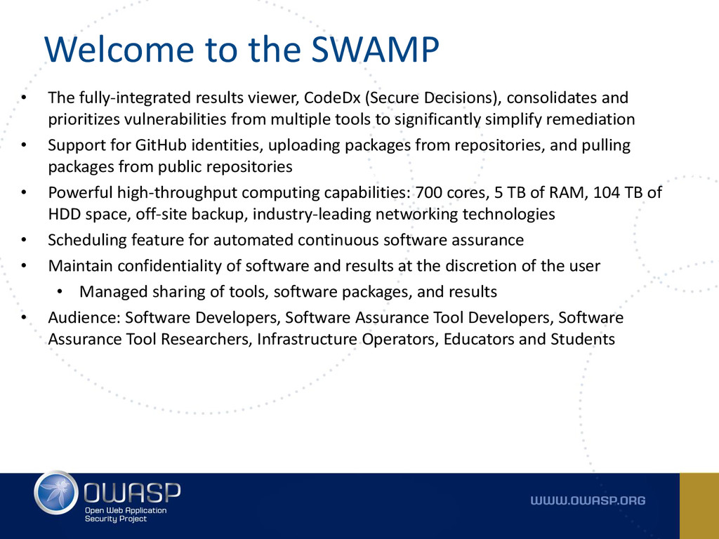 Welcome to the SWAMP • The fully-integrated res...