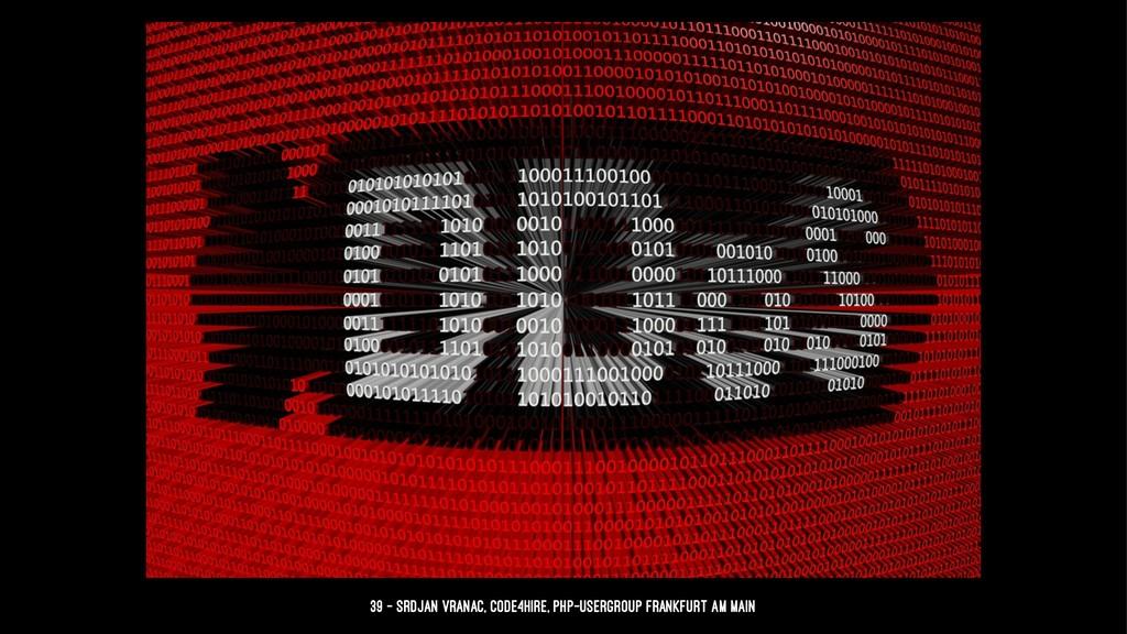 39 — Srdjan Vranac, Code4Hire, PHP-Usergroup Fr...