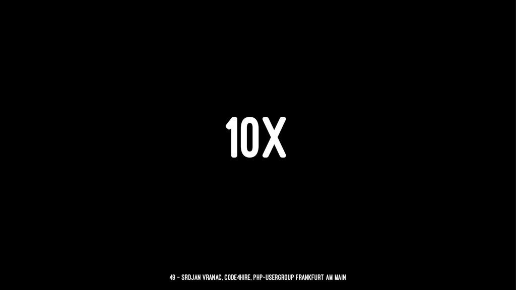 10X 49 — Srdjan Vranac, Code4Hire, PHP-Usergrou...