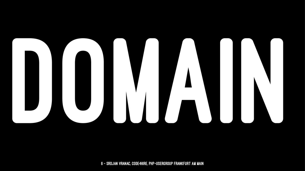 DOMAIN 6 — Srdjan Vranac, Code4Hire, PHP-Usergr...