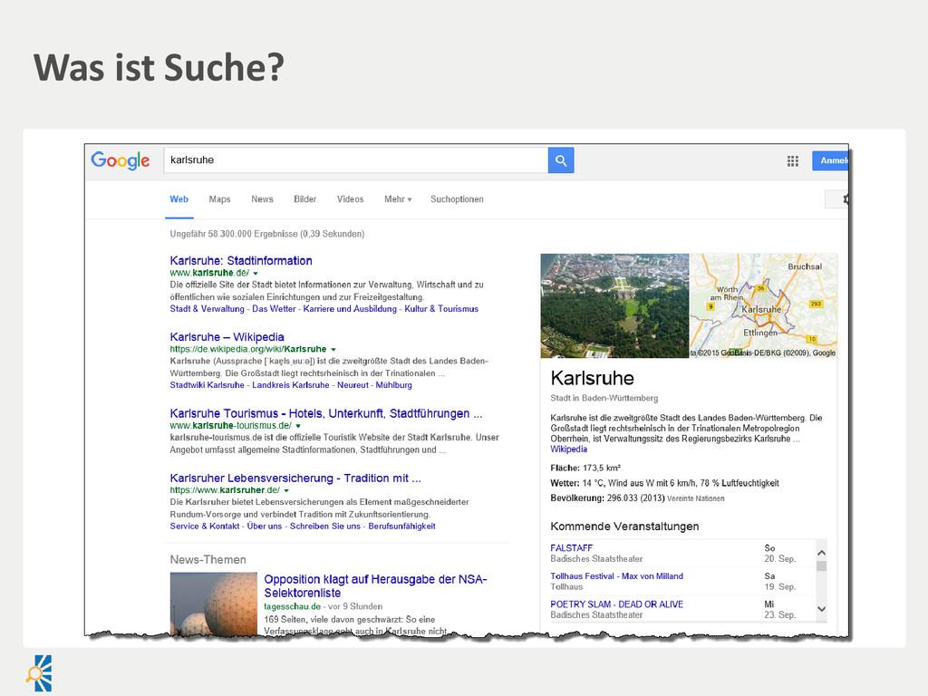 Was ist Suche?