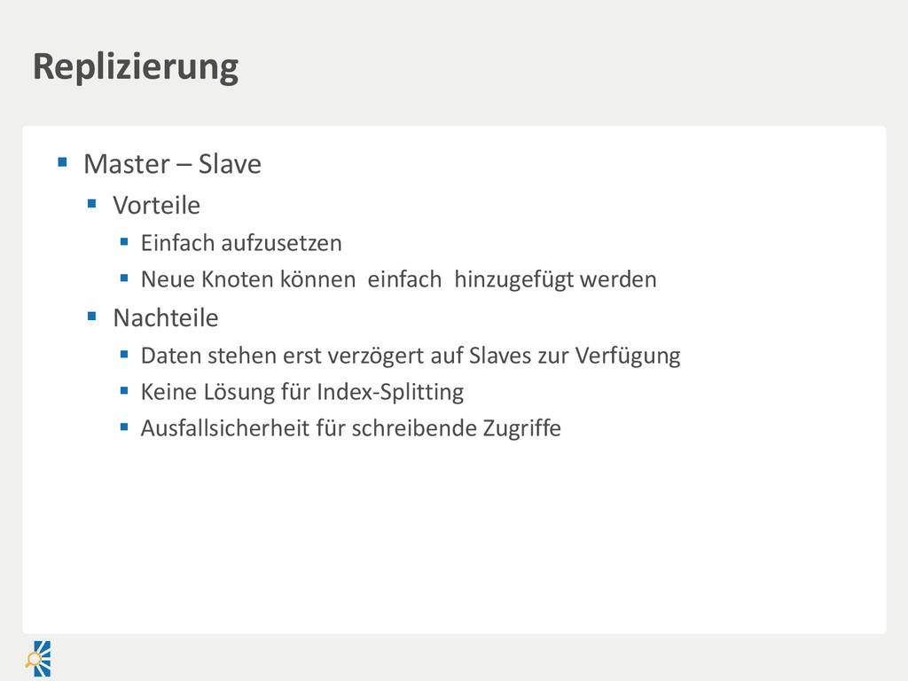  Master – Slave  Vorteile  Einfach aufzusetz...