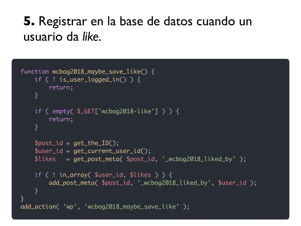 function wcbog2018_maybe_save_like() { if ( ! i...