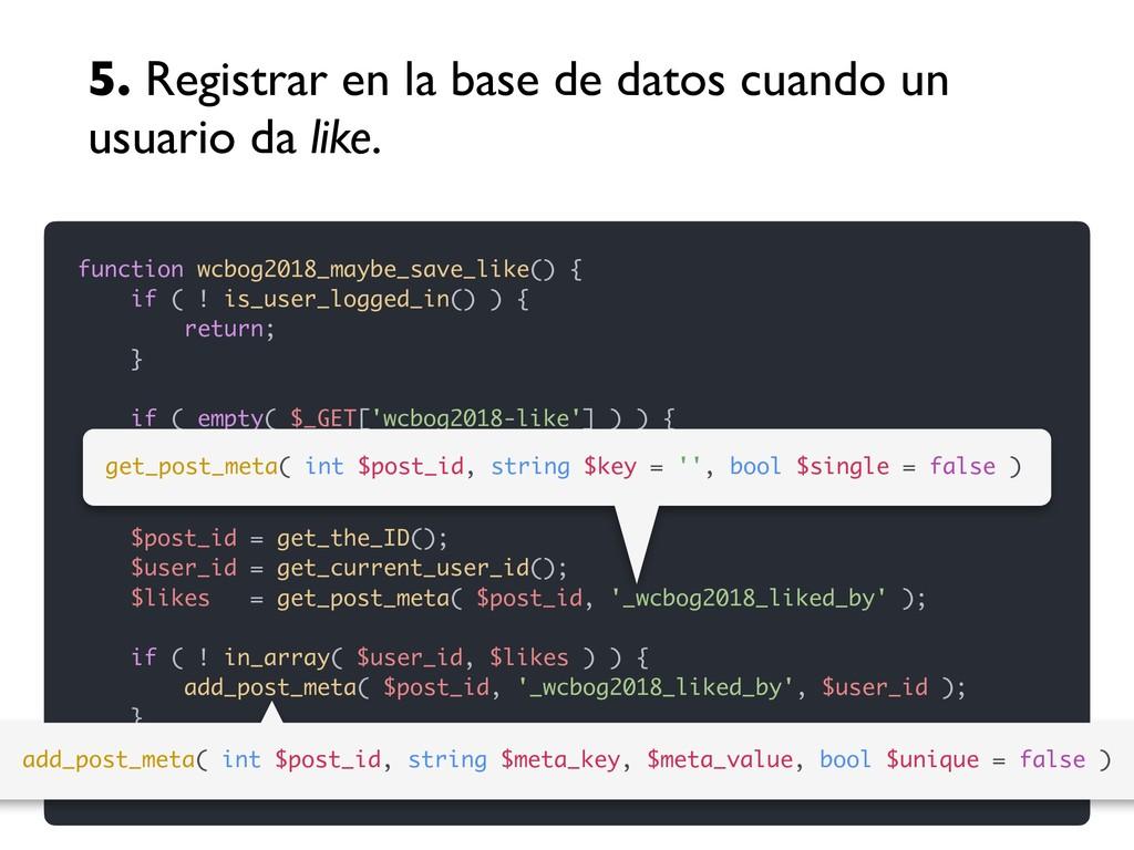 5. Registrar en la base de datos cuando un usua...