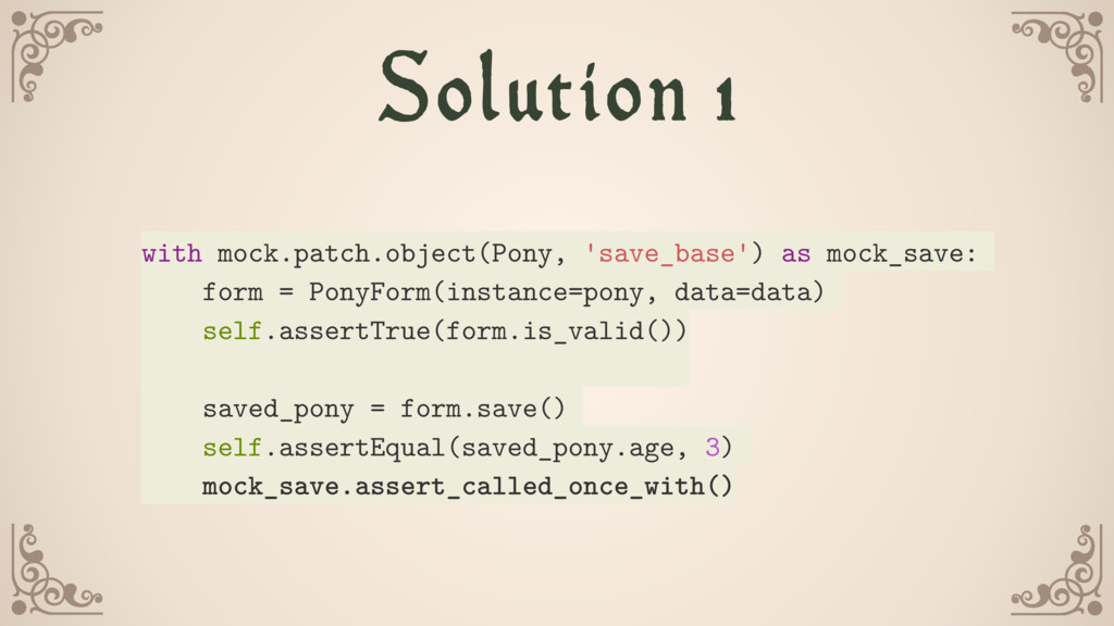 Solution 1 with mock.patch.object(Pony, 'save_b...