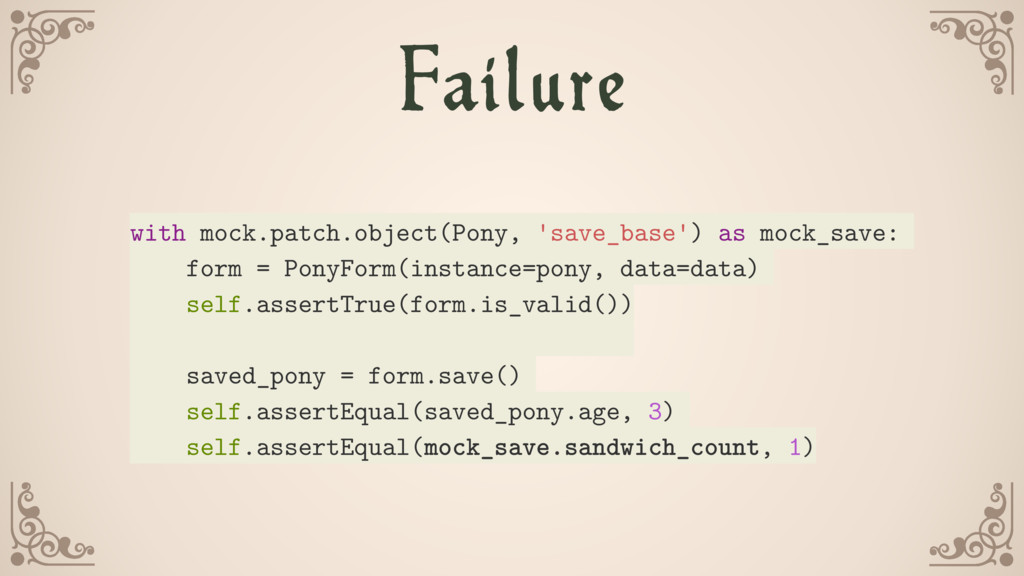 Failure with mock.patch.object(Pony, 'save_base...