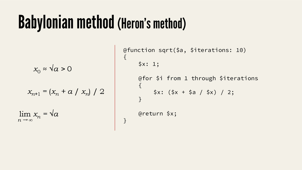 @function sqrt($a, $iterations: 10) { $x: 1; @f...