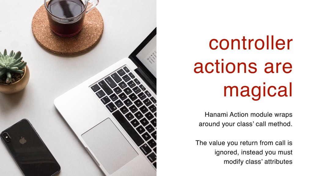 14 controller actions are magical Hanami Action...