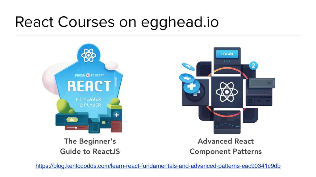 @spring_io #springio17 React Courses on egghead...