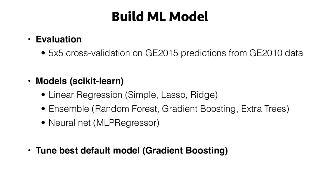 Build ML Model • Evaluation • 5x5 cross-validat...
