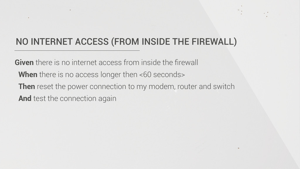 NO INTERNET ACCESS (FROM INSIDE THE FIREWALL) G...