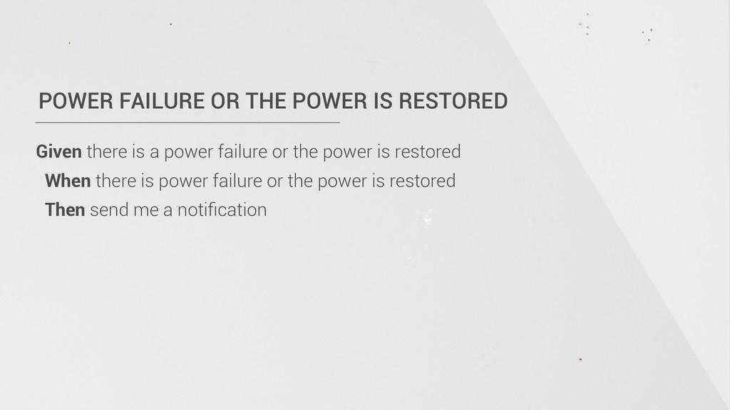 POWER FAILURE OR THE POWER IS RESTORED Given th...