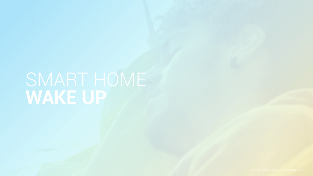 SMART HOME WAKE UP VIDEO BY MANUEL BROULLÓN / C...