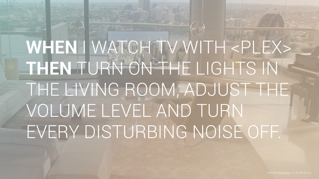 WHEN I WATCH TV WITH <PLEX> THEN TURN ON THE LI...