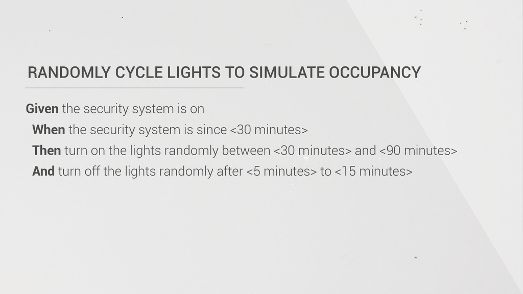 RANDOMLY CYCLE LIGHTS TO SIMULATE OCCUPANCY Giv...