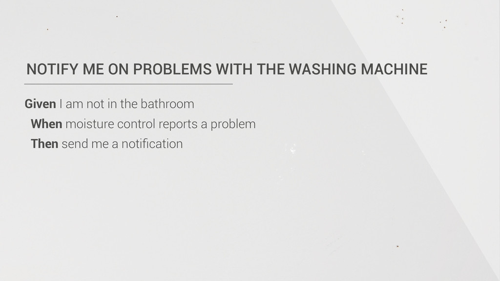 NOTIFY ME ON PROBLEMS WITH THE WASHING MACHINE ...