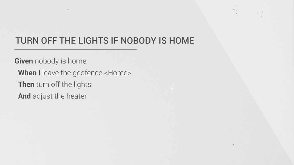 TURN OFF THE LIGHTS IF NOBODY IS HOME Given nob...