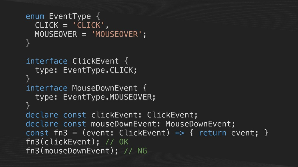 enum EventType { CLICK = 'CLICK', MOUSEOVER = '...