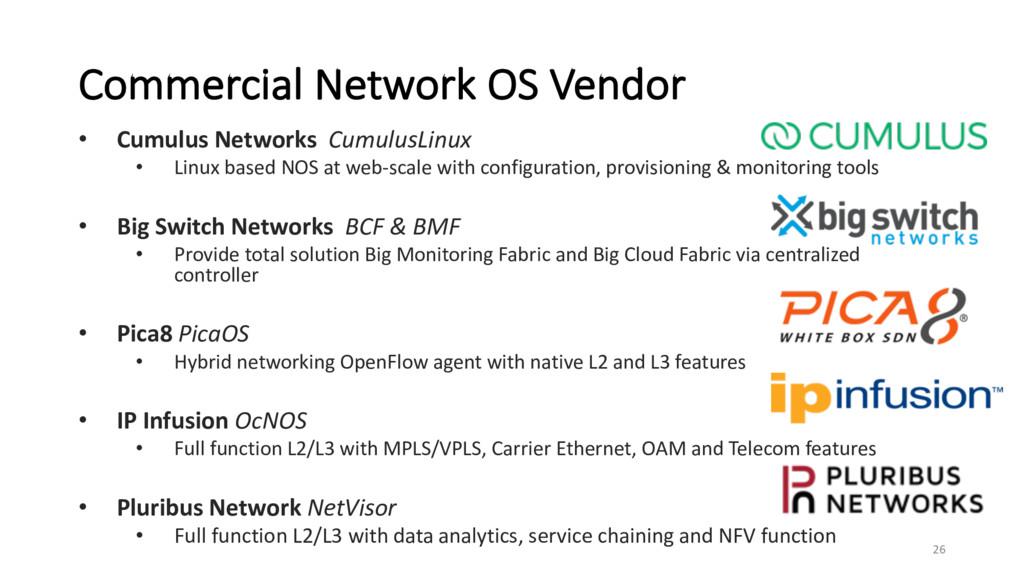Commercial Network OS Vendor • Cumulus Networks...
