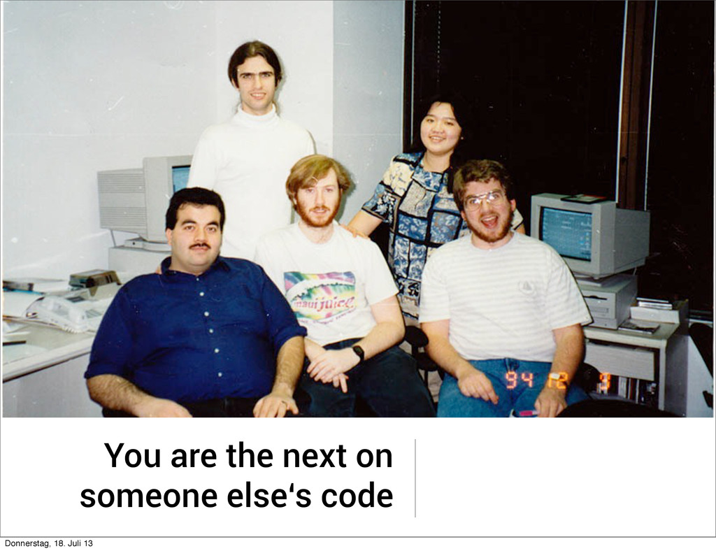 You are the next on someone else's code Donners...
