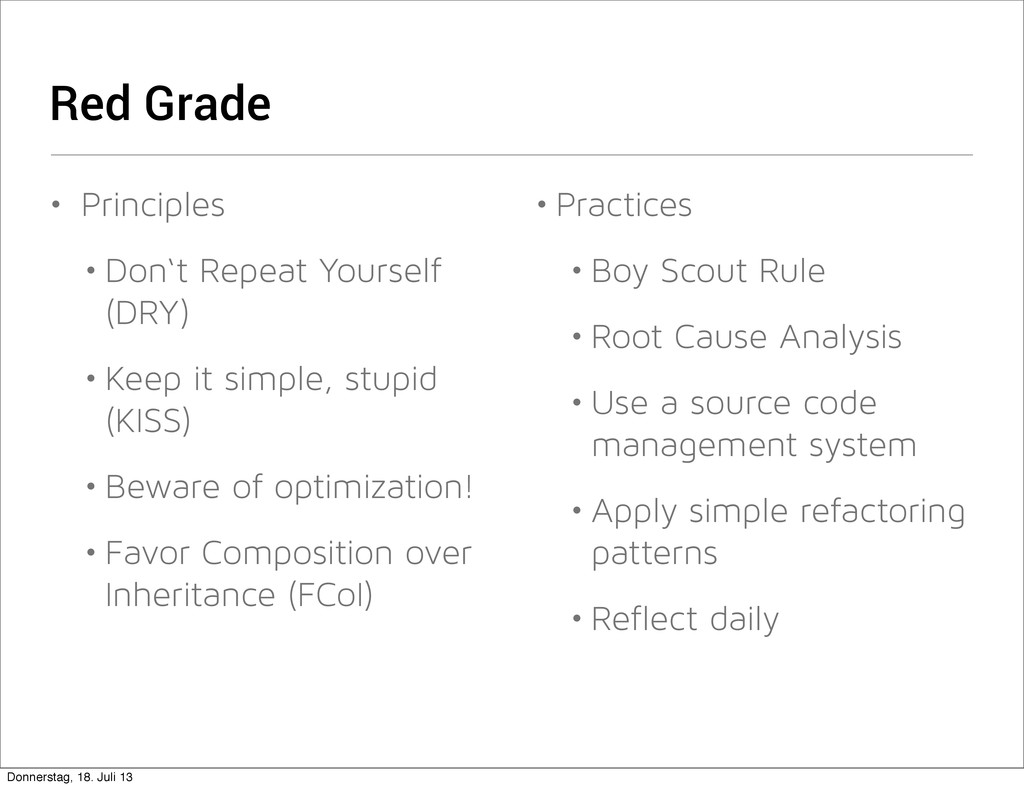 Red Grade • Principles • Don't Repeat Yourself ...