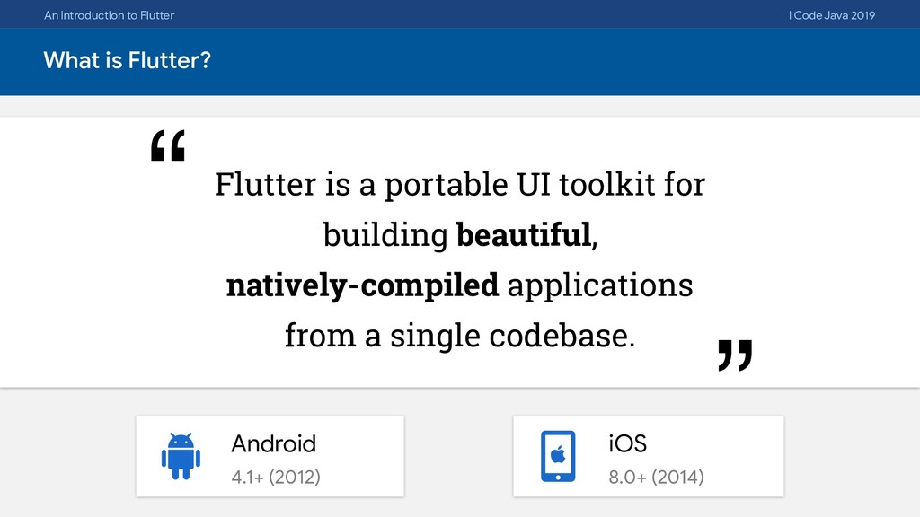 An introduction to Flutter I Code Java 2019 Wha...