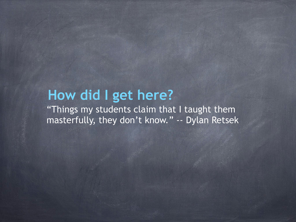 """""""Things my students claim that I taught them ma..."""