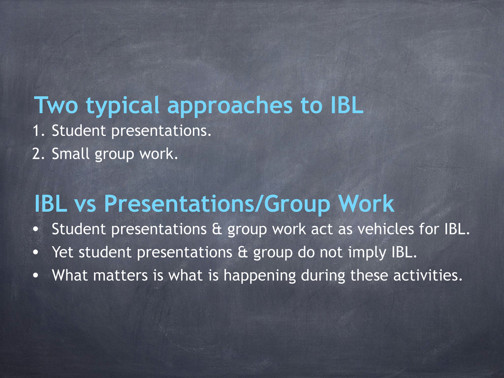 1. Student presentations. 2. Small group work. ...