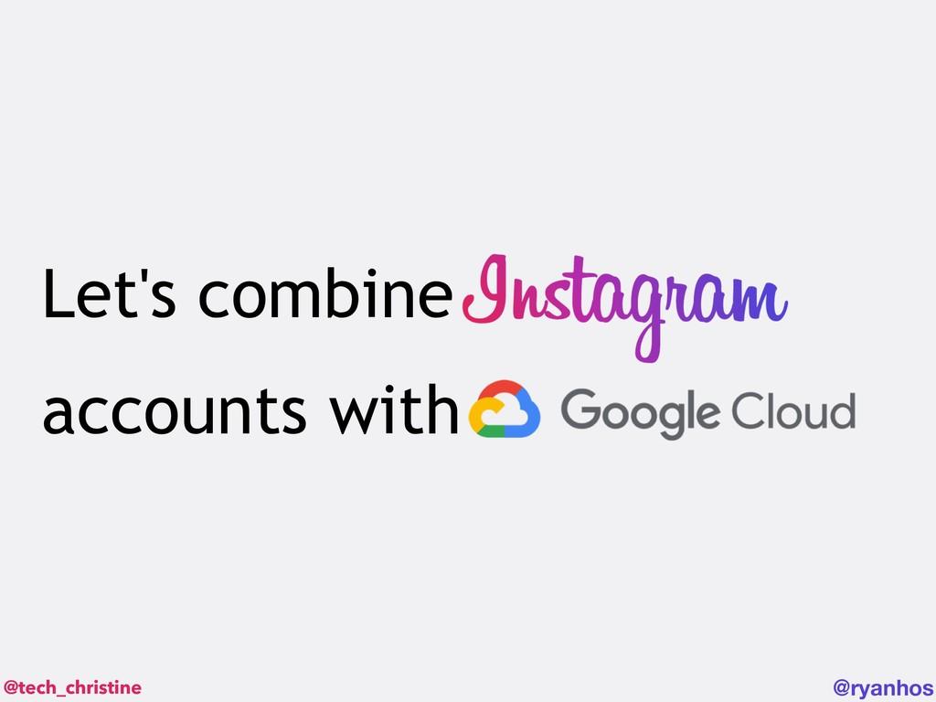 @tech_christine @ryanhos Let's combine accounts...