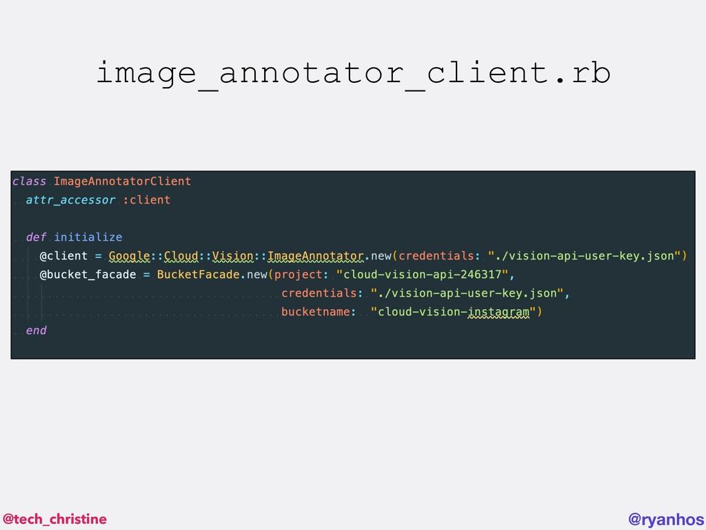 @tech_christine @ryanhos image_annotator_client...