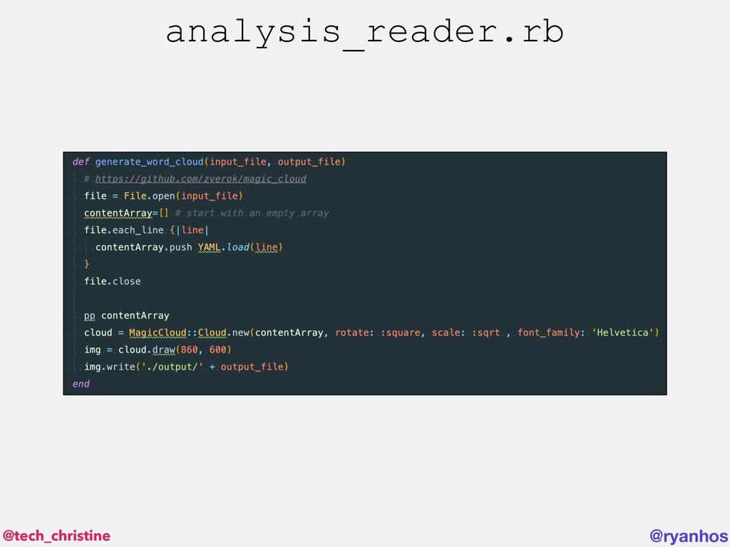 @tech_christine @ryanhos analysis_reader.rb