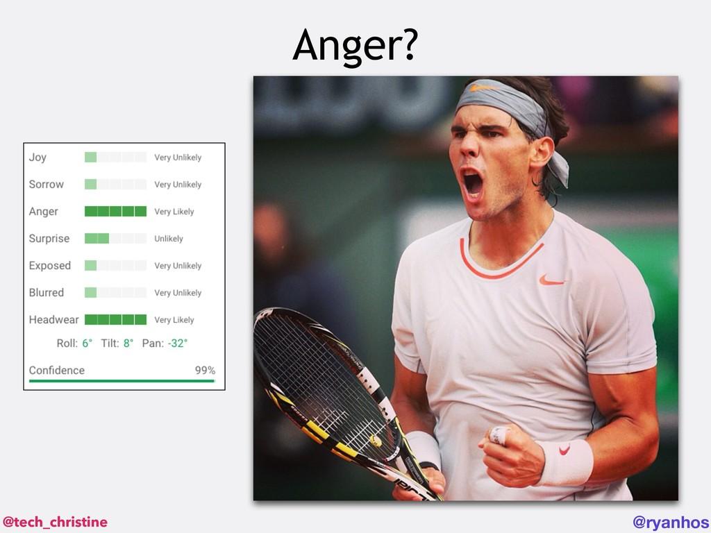 @tech_christine @ryanhos Anger?