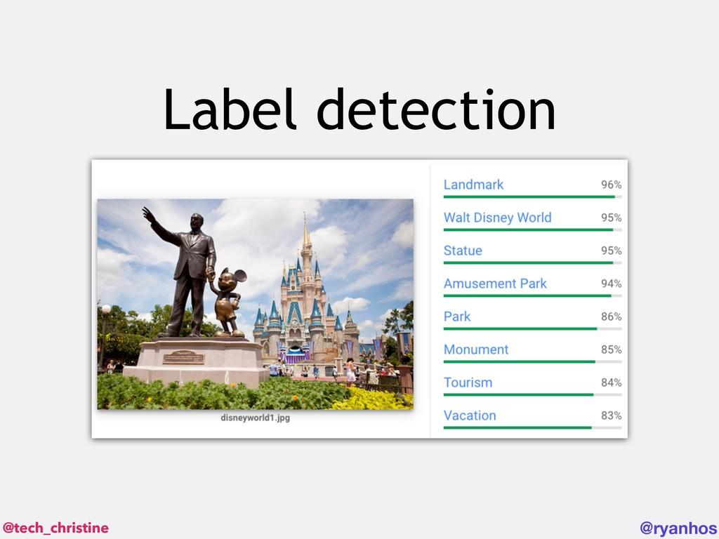 @tech_christine @ryanhos Label detection
