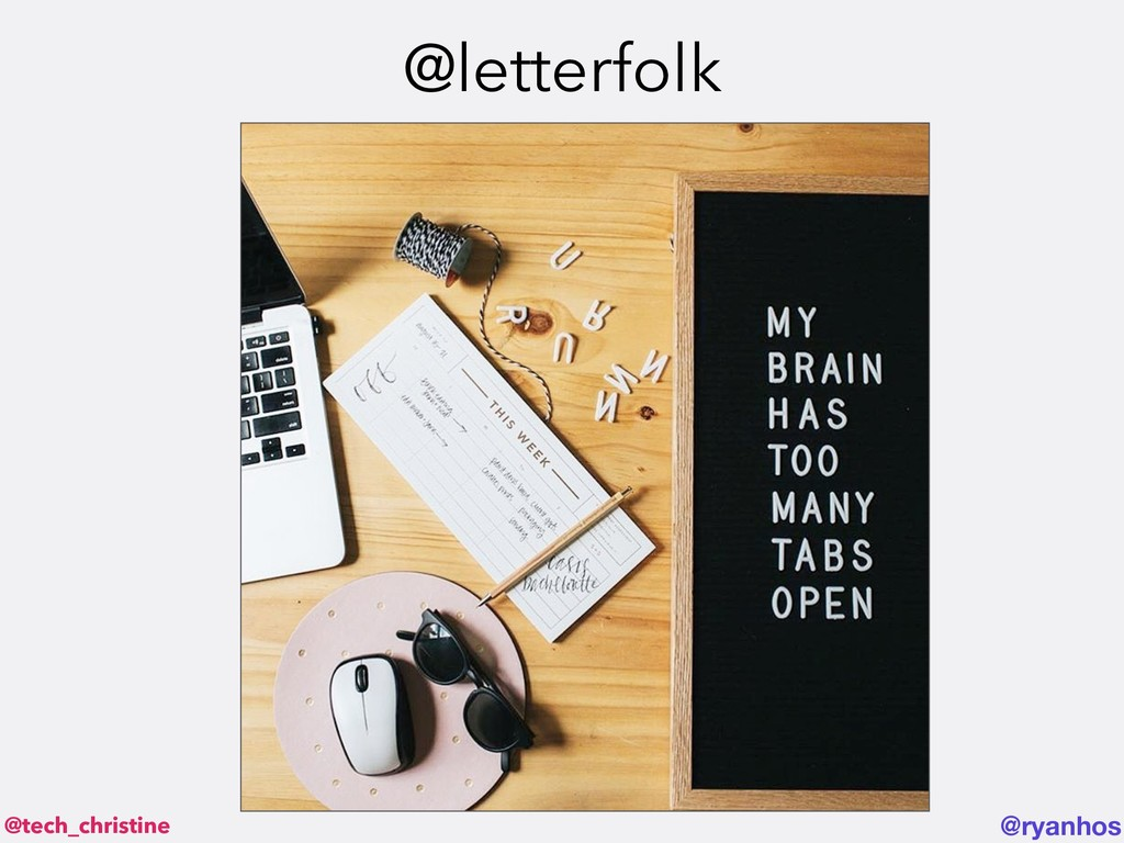 @tech_christine @ryanhos @letterfolk