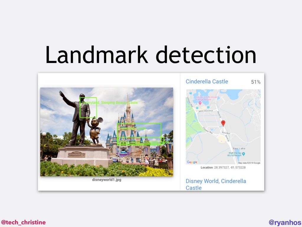 @tech_christine @ryanhos Landmark detection
