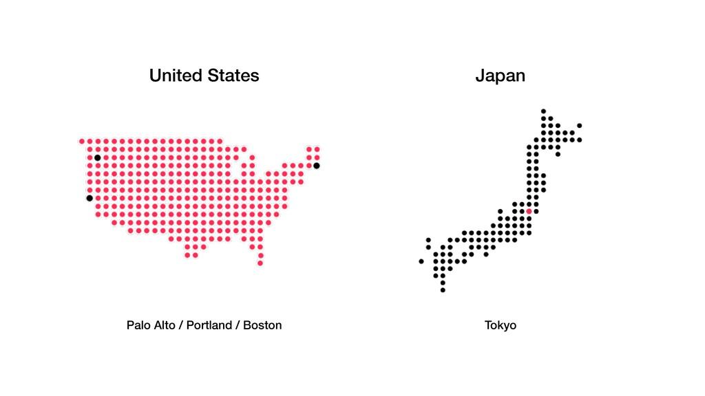 Tokyo Japan Palo Alto / Portland / Boston Unite...