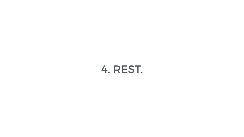 4. REST.