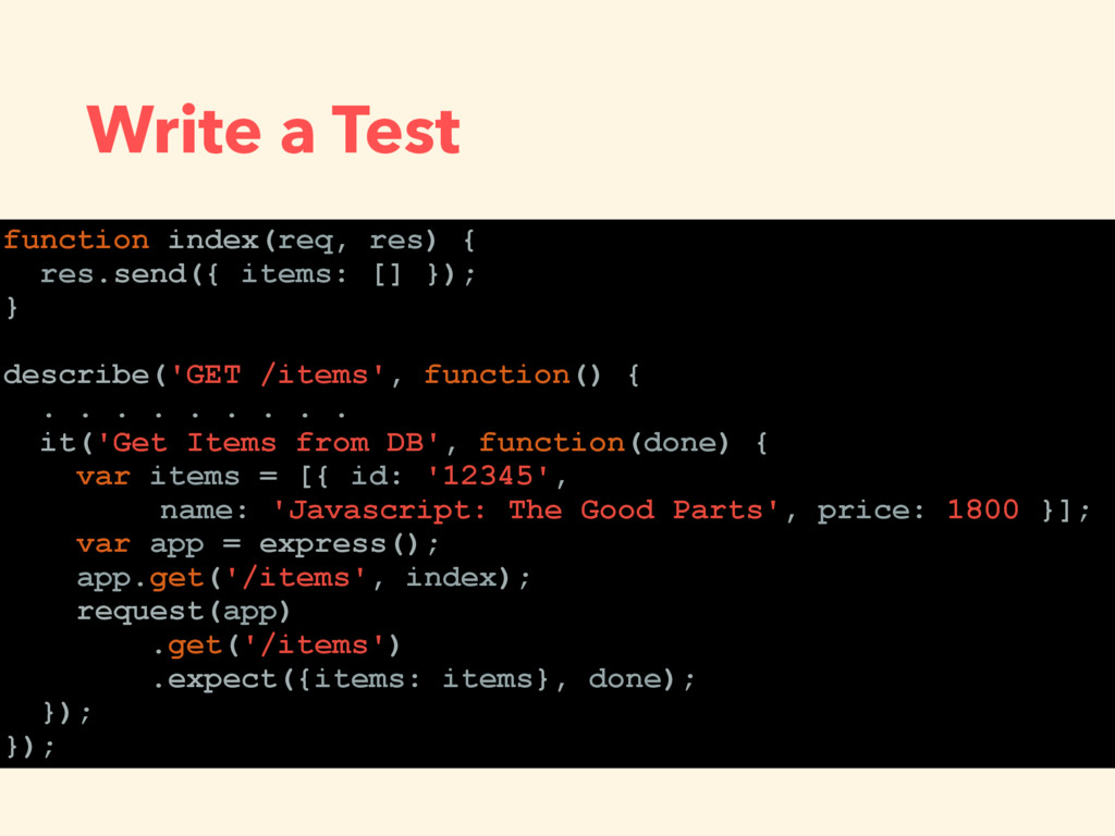 Write a Test function index(req, res) { res.sen...