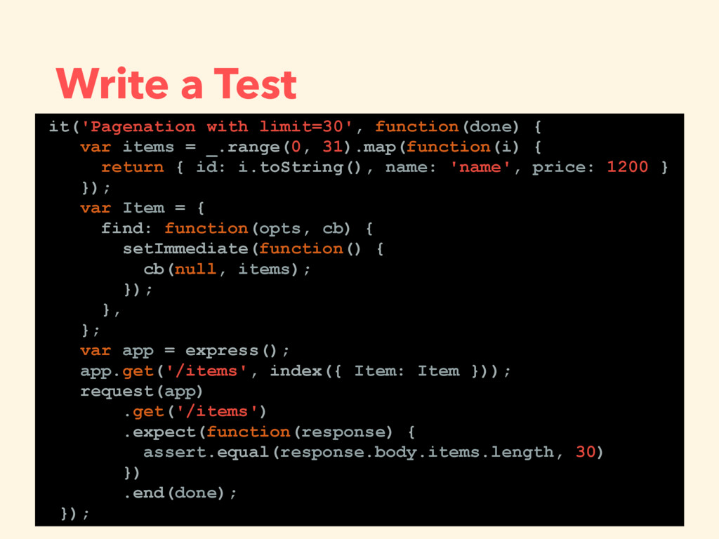 Write a Test it('Pagenation with limit=30', fun...