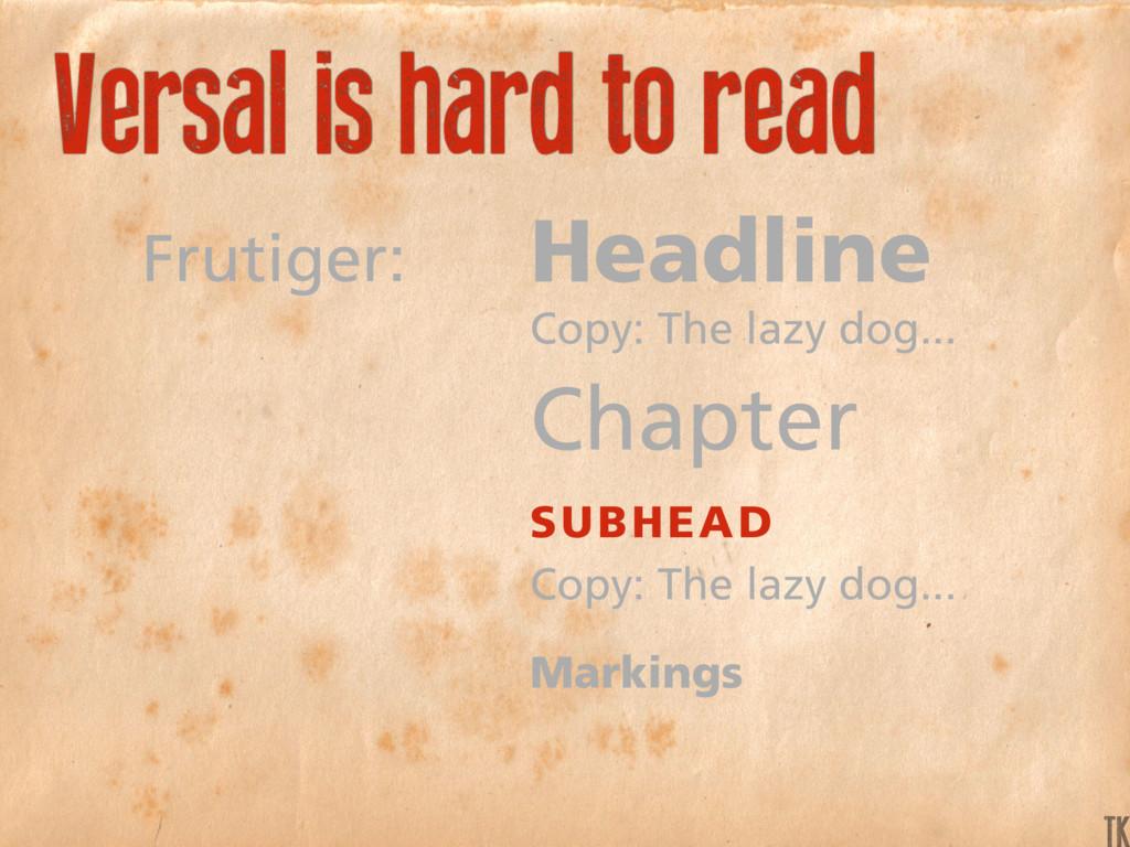 Frutiger: Headline Copy: The lazy dog... Chapte...