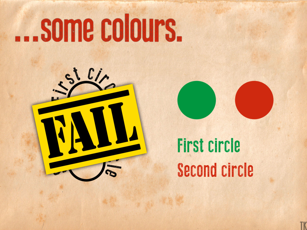 ...some colours. First circle Second circle Fir...