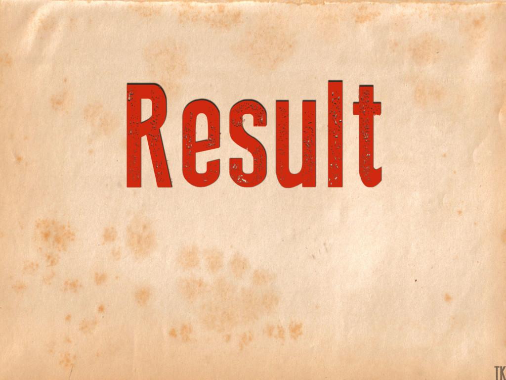 Result TK